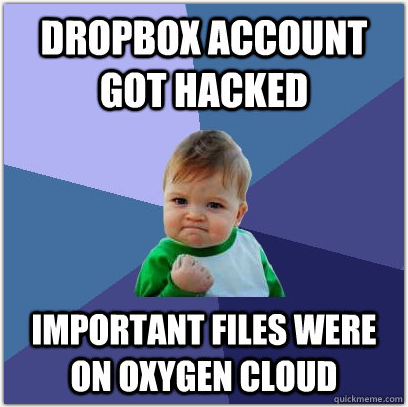 Success Kid Oxygen Cloud